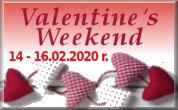 Valentine Weekend